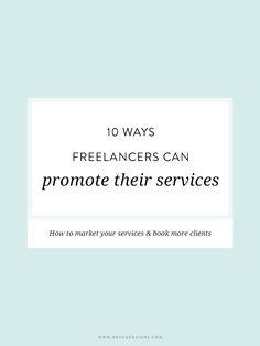 10 ways freelancers can promote their services via Nesha #freelance