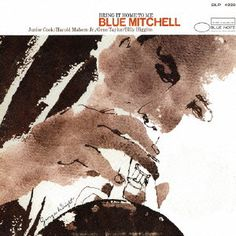 BLUE MITCHELL / ブルー・ミッチェル / BRING IT HOME TO ME / ブリング・イット・ホーム・トゥ・ミー(SHM-CD)