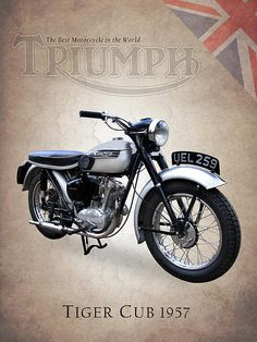 Triumph Tiger Cub Art Print by Mark Rogan. All prints are professionally printed, packaged, and shipped within 3 - 4 business days. Choose from multiple sizes and hundreds of frame and mat options. Motorcycle Logo, Motorcycle Posters, British Motorcycles, Vintage Motorcycles, Side Car, Triumph Motorcycles, Triumph Motorbikes, Bike Poster, Retro Bike