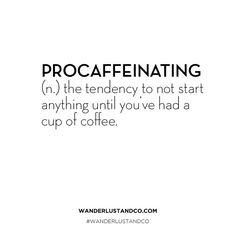 < coffee > #wanderlustmantra #qotd