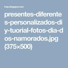 presentes-diferentes-personalizados-diy-tuorial-fotos-dia-dos-namorados.jpg (375×500)