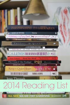 "2014 Reading List from a girl who lives and breathes good books.  Oscar Wilde said, ""It is what you read when you don't have to that determines what you will be when you can't help it.""  What you read is important, so choose well! via lifeingrace"