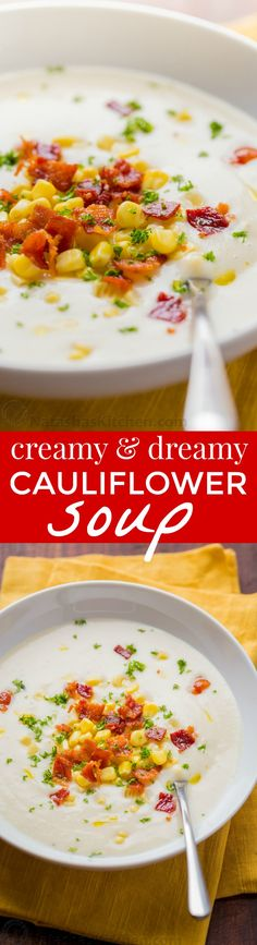 This creamy cauliflower soup is loaded with sweet corn and crunchy bacon. Creamy cauliflower soup has rich gourmet flavor and it's good for you! | natashaskitchen.com