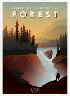 Travel Poster - Canada - Wandering trough the wild Forest - Hobo and Sailor - by Jobs. Illustration Design Graphique, Landscape Illustration, Digital Illustration, Forest Illustration, Old Poster, Photo Images, Wild Forest, Vintage Travel Posters, Cool Posters