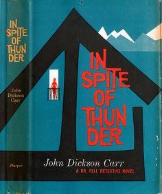 """in spite of thunder"" john dickson carr - tony madia"