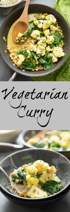 It's easy going meatless with this easy Vegetarian Curry. Cauliflower, garbanzo beans, and spinach are cooked in a coconut sauce that is rich and silky! via @Lemonsforlulu