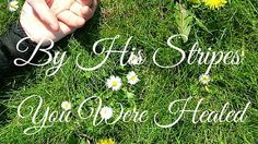 By His Stripes You Are HealedWhere Does Sickness Come From - Healing From God Is Available Sick, Purpose, Healing, Stripes, God, Pastor, Dios, Allah, The Lord