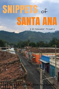 Santa Ana is the second-largest city in El Salvador, after the capitol city. When traveling through El Salvador, you will probably end up in Santa Ana at some point or another. And while there isn't a ton to do, there are still some key things that are worth seeing and experiencing.