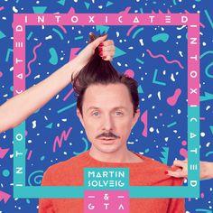 Martin Solveig - Intoxicated