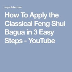 How To Apply the Classical Feng Shui Bagua in 3 Easy Steps - YouTube