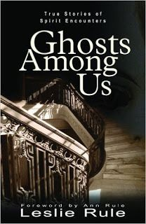 A Lick of Everything: Book Review: Ghosts Among Us by Leslie Rule