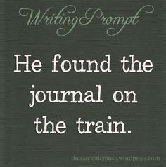Mrs Robin told me years ago to write a story about a person on a train. I had writer's block but this I can relate to Daily Writing Prompts, Dialogue Prompts, Creative Writing Prompts, Writing Quotes, Writing Advice, Writing Help, Writing A Book, Writing Ideas, Book Prompts