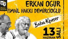 Erkan Oğur ve İsmail Hakkı Demircioğlu'ndan Baba Konser | Son Haberler | Haberler