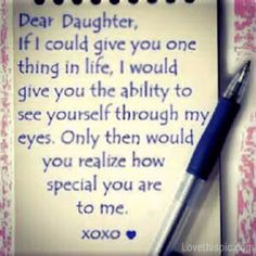 dear daughter love quotes family cute quote heart family quote family quotes letter xoxo pen