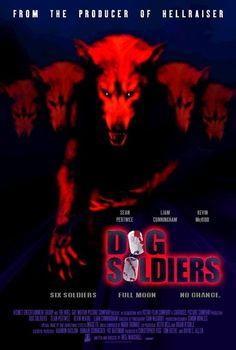 Dog Soldiers - 7/10 stars (funny accents, jar headed soldiers and werewolves? yes please)