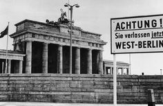 A sign outside the Brandenburg Gate and the Berlin Wall reading Attention! You are now leaving West Berlin cm) Fine Art Print Framed, Poster, Canvas Prints, Puzzles, Photo Gifts and Wall Art East Germany, Berlin Germany, Fine Art Prints, Canvas Prints, Framed Prints, Berlin Hauptstadt, History Magazine, Brandenburg Gate, Castles