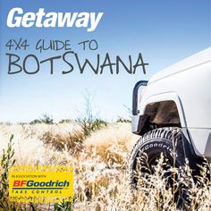 Getaway 4x4 Guide to Botswana available free with our October 2015 issue.