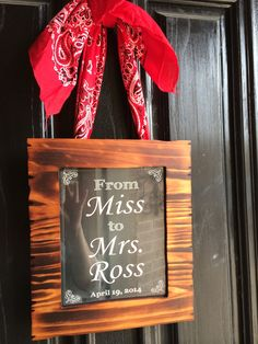Texas themed bridal shower. Cute idea for front door!