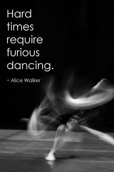 Dance with your heart and get though the hard times. #DanceRockIt #Inspiration #Kickstarter