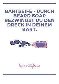 Bartseife – Durch Beard Soap bezwingst du den Dreck in deinem Bart.