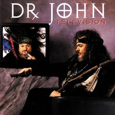 """""""Television"""" by Dr. John (1994)"""