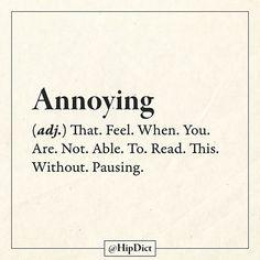 Annoying (adj.)