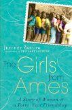 The Girls from Ames: Forty years of Freindships