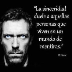 Honesty hurts people who live in a world of lies. Magic Quotes, True Quotes, Best Quotes, Motivational Thoughts, Positive Quotes, Inspirational Quotes, House Md, Pretty Quotes, Spanish Quotes