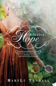 Elusive Hope By MaryLu Tyndall