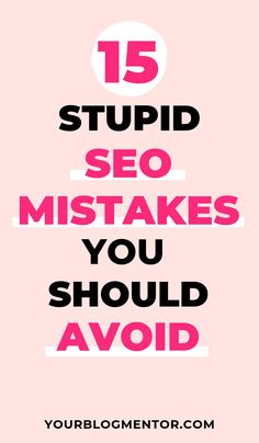 To build a good search engine optimization strategy and gain real organic traffic, you need to stop making stupid mistakes. Here are 15 stupid SEO mistakes that you should avoid