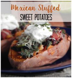 Mexican Stuffed Sweet Potatoes. Dinner tonight! This recipes takes sweet potatoes to a whole new level! Dairy free and vegan options!