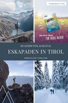 Eskapaden in Tirol: 52 Ausflugstipps   Escape Town