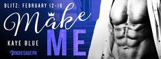 Release Blitz: Make Me (Dirty Royals Book 1) by Kaye Blue Amazon US: http://amzn.to/2EAIPRW Universal links: books2read.com/u/b5ME6l #release #MakeMeDirty #KayeBlue @writerkayeblue
