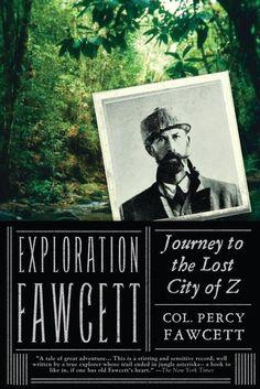 """Exploration Fawcett - Journey to the Lost City of Z"" av Percy Fawcett"