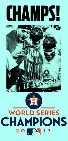 Champs World Series, Houston Astros, Champs, Mlb, Baseball, Movies, Movie Posters, Baseball Promposals, 2016 Movies