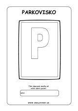 Dopravná značka - Parkovisko