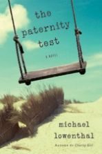 The Paternity Test by Michael Lowenthal, #Picador Guest Professor for #Literature 2014/2015: