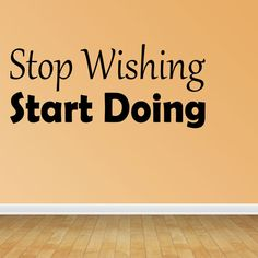 Wall Decal Quote Stop Wishing Start Doing Motivational Fitness Wall Quote (GD41)