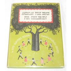 American Folk Songs for Children, illustrated by Barbara Cooney