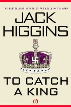 Right now To Catch a King by Jack Higgins is $1.99
