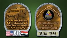 "1st ARMORED DIVISION/TALLIL O.I.F. COIN  CAUTION STAY BACK O.I.F. HUMVEE DESIGN  ALMOST 2"" TALL AND 1.5"" WIDE"