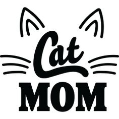 Cat Mom with Whiskers and Ears Womens Apparel, the perfect Mother's Day gift for a Cat Mom. Crazy Cat Lady, Crazy Cats, Homemade Planner, Pet Poems, Words That Describe Me, Cat Signs, Kenny Chesney, Cat People, Gatos