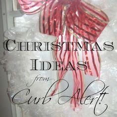 Curb Alert! Christmas Ideas