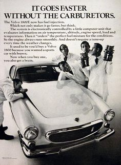 1970 Volvo 1800E sport coupe vintage ad. The Volvo 1800E now has fuel injection. Which not only makes it go faster, but think. It goes faster without the carburetors.