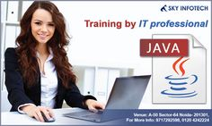 Get Trained by Industry's Best Professionals at Sky Infotech. Call Us : 0120 424 2224 , 09717292598