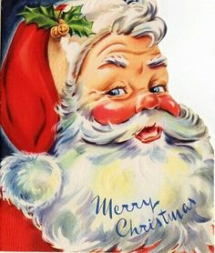 Vintage Christmas Card- the Santa face I grew up with. Vintage Christmas Images, Retro Christmas, Vintage Holiday, Christmas Pictures, Christmas Art, Santa Pictures, Father Christmas, Vintage Images, Christmas Clipart