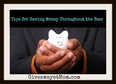 Tips for Saving Money Throughout the Year http://giveaways4mom.com/2017/01/tips-saving-money-throughout-year/