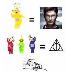 TELETUBBIES = HARRY POTTER(& the deathly hallows). Wait wHAT? Does this mean the other one was harry Potter and the red green and blue ones were the three brothers? Seriously someone explain this to me! Harry Potter Jokes, Harry Potter Pictures, Harry Potter Fandom, Harry Potter Tumblr Funny, Harry Potter Fun Facts, Harry Potter Disney, Cute Harry Potter, Hogwarts, Ron Y Hermione