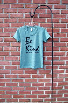 Be Kind Shirt Easter Gift Womens Shirt Inspirational Shirt
