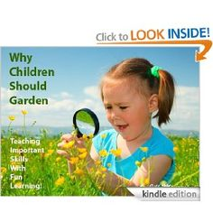 Why Children Should Garden?Teaching Important Skills With Fun Learning! (Gardening Secrets, Hints, Tips, Shorts)